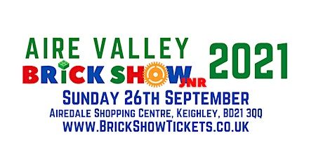 Aire Valley Brick Show Jnr 2021 tickets