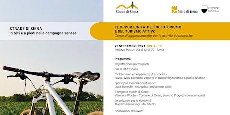 Strade di Siena-Le opportunità del cicloturismo e del turismo attivo biglietti