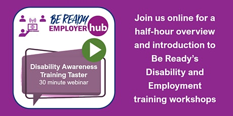 Disability Awareness Training for Business - 30 Minute Taster Webinar (2021 tickets