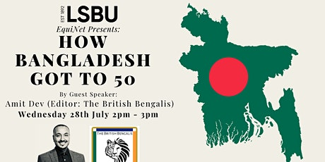 How Bangladesh Got To 50 - South Asian Heritage Month at LSBU tickets