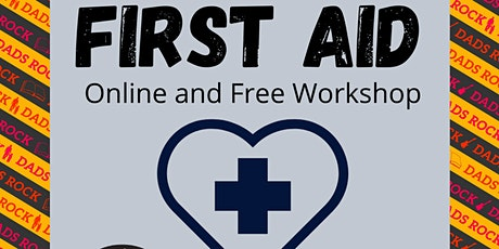First Aid for Dads/Men Free and Online tickets