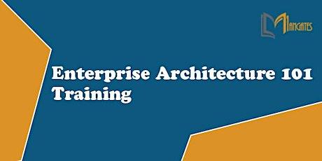 Enterprise Architecture 101 4 Days Virtual Live Training in Detroit, MI tickets