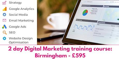2 Day Digital Marketing Training Course - Birmingham tickets