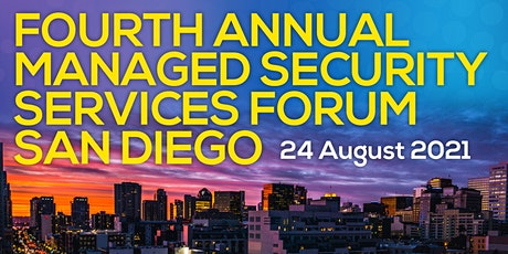 Fourth Annual Managed Security Services Forum San Diego tickets