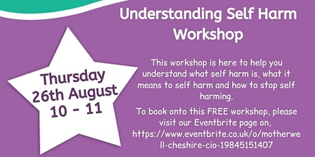 Understanding Self Harm Workshop tickets