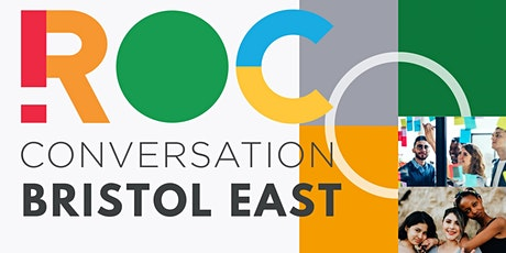 ROC CONVERSATION: Bristol East tickets