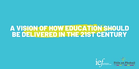 A vision of how education should be delivered in the 21st century tickets