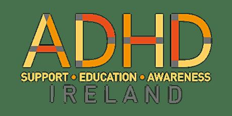 ADHD Ireland Women's  Online  Support Group tickets