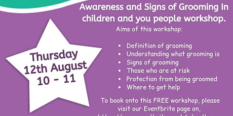 Awareness and signs of grooming in children and young people workshop. tickets