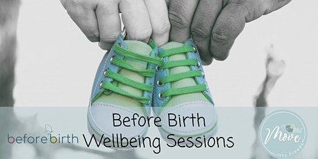 Before Birth Wellbeing Sessions tickets