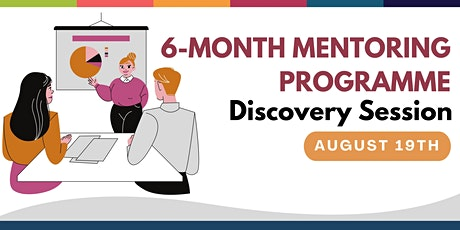 6 Month Mentoring Programme -  Discovery Session tickets