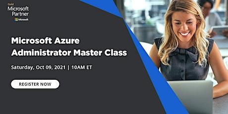 Live Event - Microsoft Azure Administrator Master Class tickets