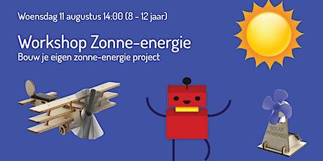 Workshop zonne-energie en bouw je eigen project (8 - 12 jaar) tickets