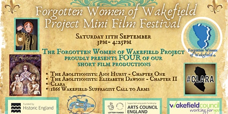 Forgotten Women of Wakefield Mini Film Festival tickets