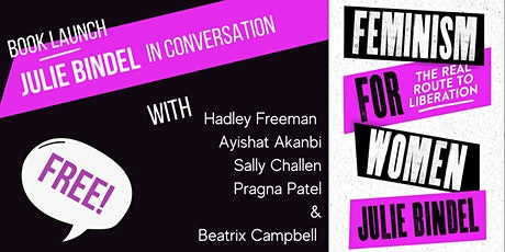 Book Launch - Feminism for Women: The Real Route to Liberation tickets