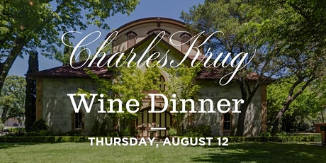 Charles Krug Wine Dinner tickets