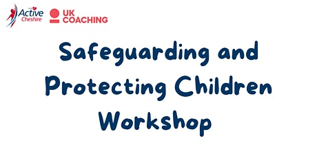 Safeguarding & Protecting Children (Online Classroom) tickets