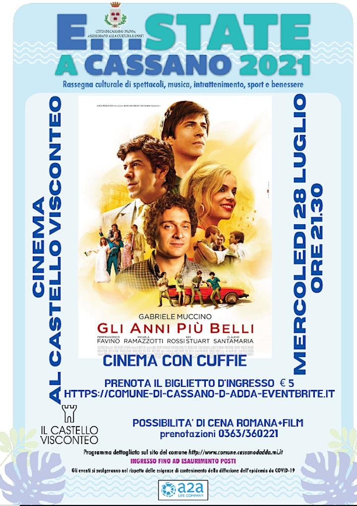 Immagine E...STATE A CASSANO: CINEMA AL CASTELLO - GLI ANNI PIU' BELLI