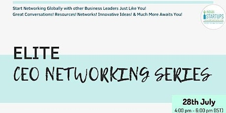 Elite CEOs Networking Event (India/Global) tickets