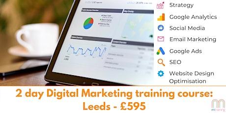 2 Day Digital Marketing Training Course - Leeds tickets