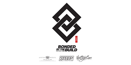 STEEP STREETS PRESENTS - BONDED BY THE BUILD tickets