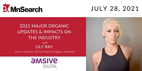 2021 Major SEO Updates & Impacts On The Industry with Lily Ray tickets