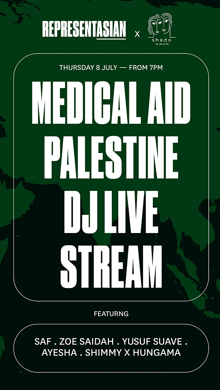 RepresentAsian x shado: Support for Medical Aid for Palestinians image