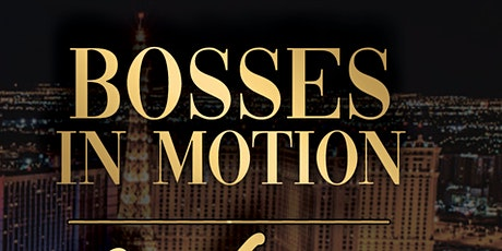 Bosses In Motion First Anniversary  Dinner in Vegas tickets