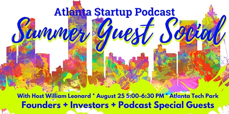 Atlanta Startup Podcast Guest Social tickets
