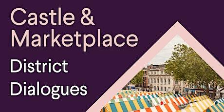 District Dialogues: Castle & Marketplace tickets