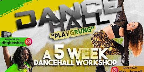 DANCEHALL PLAYGRUNG tickets