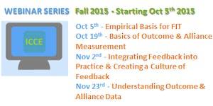 Fall 2015 Feedback Informed Treatment Webinar Series