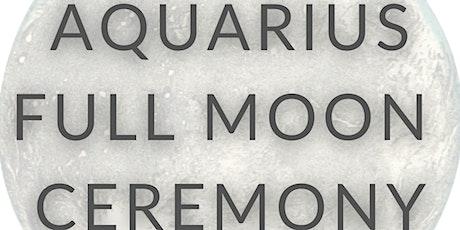 Virtual Aquarius Full Moon Ceremony tickets