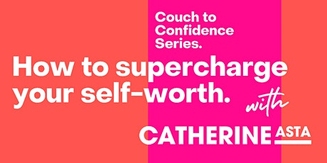How to supercharge your self-worth tickets