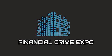 Financial Crime Expo -  www.financialcrimeexpo.co.uk tickets