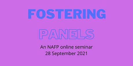 To virtual and beyond, developing best practice in fostering panels tickets