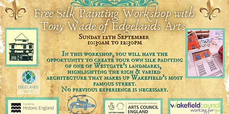 Free Silk Painting Workshop with Tony Wade of Edgelands Arts tickets