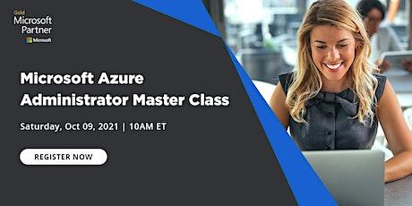 Webinar-Microsoft Azure Administrator Master Class tickets