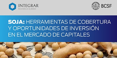Soja: Herramientas de cobertura y oportunidades de inversión en el mercado boletos