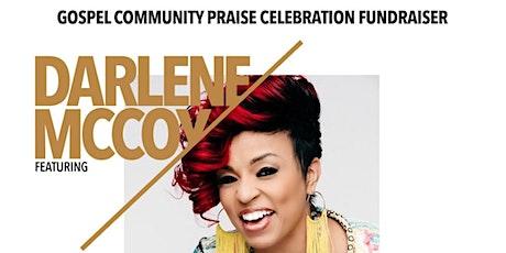Gospel Community Praise Celebration & Fundraiser feat. Darlene McCoy tickets