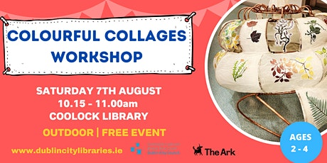 Colourful Collages  Workshop - OUTDOOR tickets