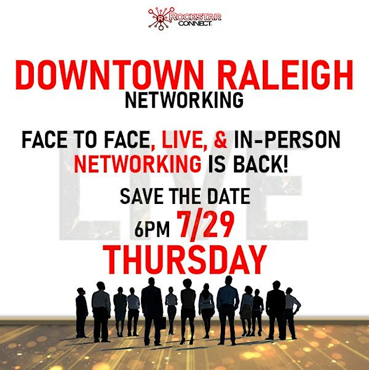 Free Downtown Raleigh Rockstar Connect Networking Event (July) image