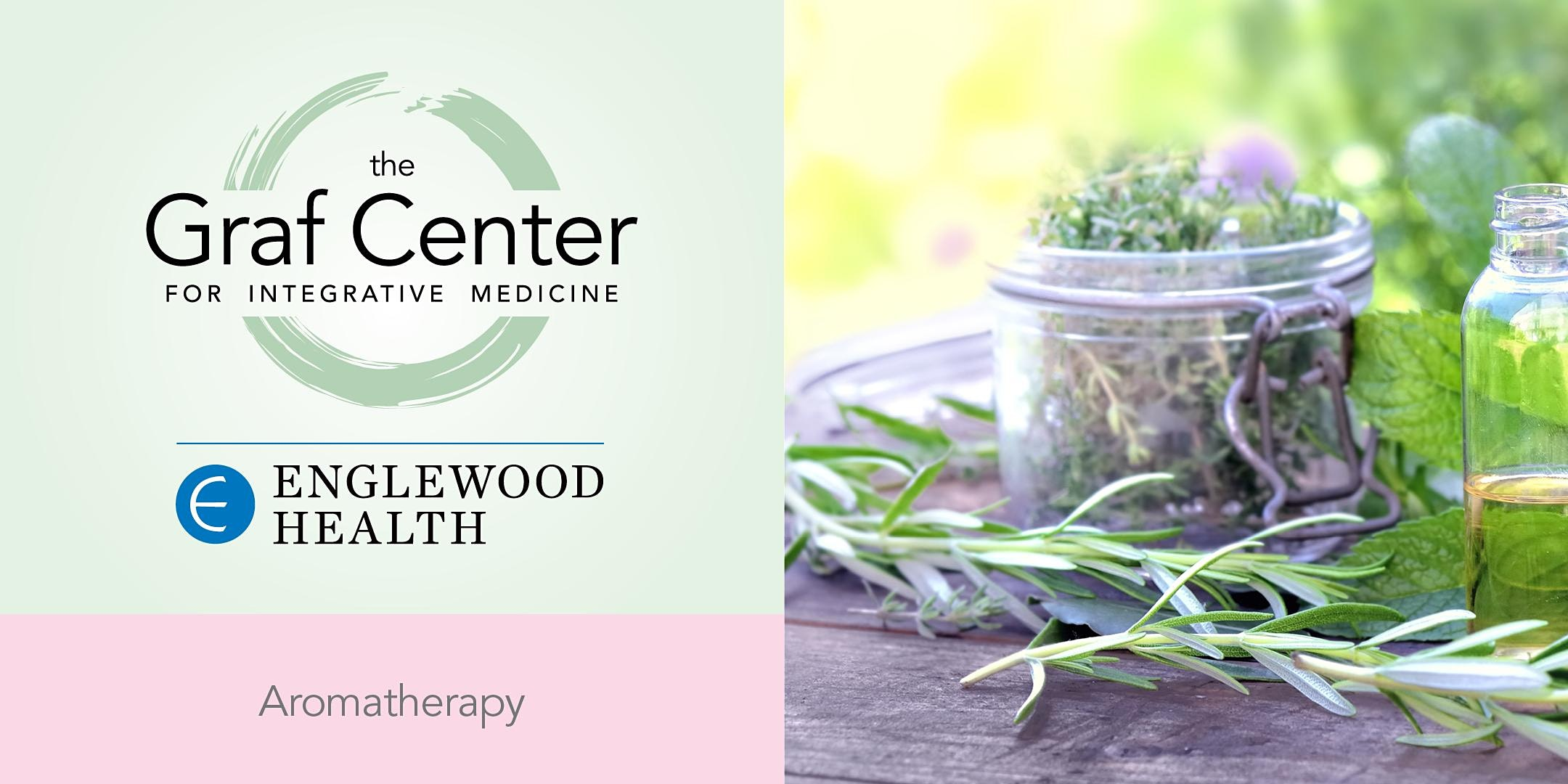 More info: Power of Aromatherapy - August 18