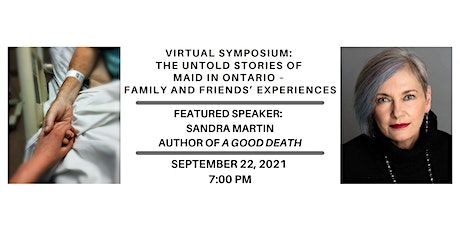 The untold stories of MAiD in Ontario – Family and friends' experiences tickets