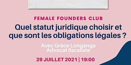 Female Founders Club: Quel statut juridique choisir en tant qu'indépendante tickets