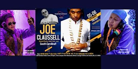 Joe Claussell SOUTH CAROLINA HOUSE MUSIC GRAND OPENING tickets