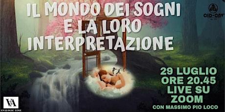 """Seminario ONLINE """"Il mondo dei sogni e la loro interpretazione"""" M. Pio Loco biglietti"""