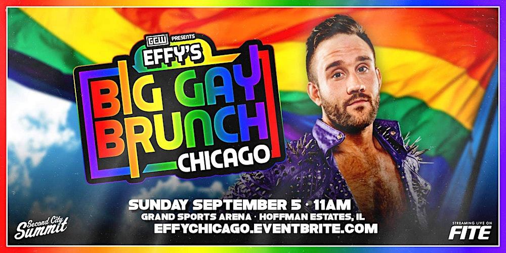 Watch GCW Effy's Big Gay Brunch Chicago 2021 9/5/21