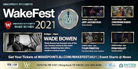 Wakefest 2021 at Wakepoint LBJ tickets