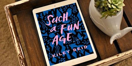 Virtual Book Club, Such a Fun Age by Kiley Reid tickets